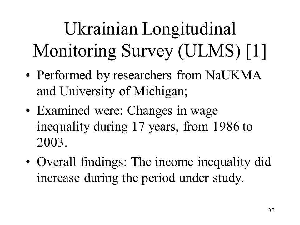 Ukrainian Longitudinal Monitoring Survey (ULMS) [1]